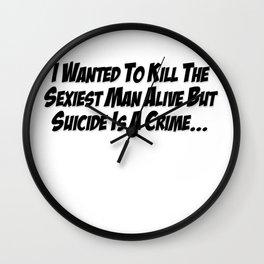 Sexiest Man Alive Wall Clock