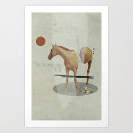 Take The Money and Run Art Print