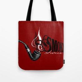 SMOKE SHOW. SorryI'mNotSorry. Tote Bag