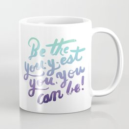You - Inspiration Print Coffee Mug