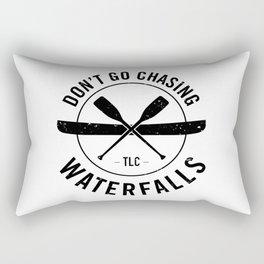 Don't Chase Waterfalls Rectangular Pillow