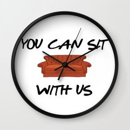 FRIENDS - You Can Sit With Us Wall Clock
