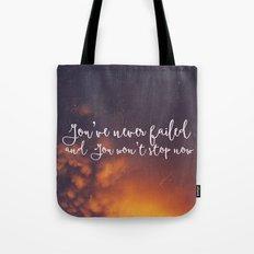 You've never failed Tote Bag