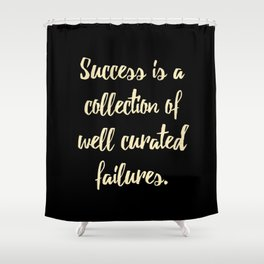 Success is a collection of Shower Curtain