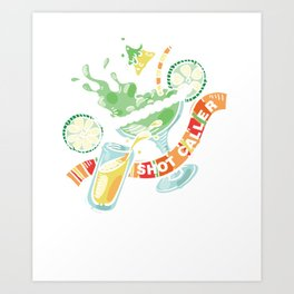 Cocktail Drinks Drinkers Beverages Gift Shot Caller Art Print