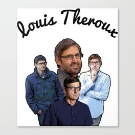 The Legendary Louis Theroux Canvas Print