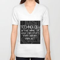 technology V-neck T-shirts featuring Technology by Hollie B