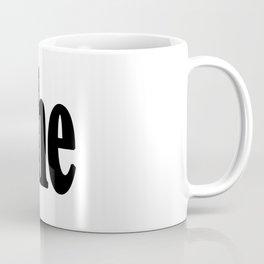 She Coffee Mug
