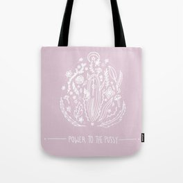 Power to The Pussy (Pink) Tote Bag