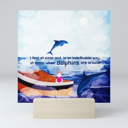 When dolphins are around 2 Mini Art Print