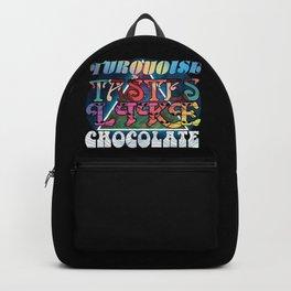 Turquoise Tastes Like Chocolate Backpack