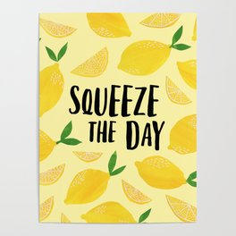 Squeeze the Day Poster