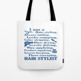 I am a Hair Stylist Tote Bag