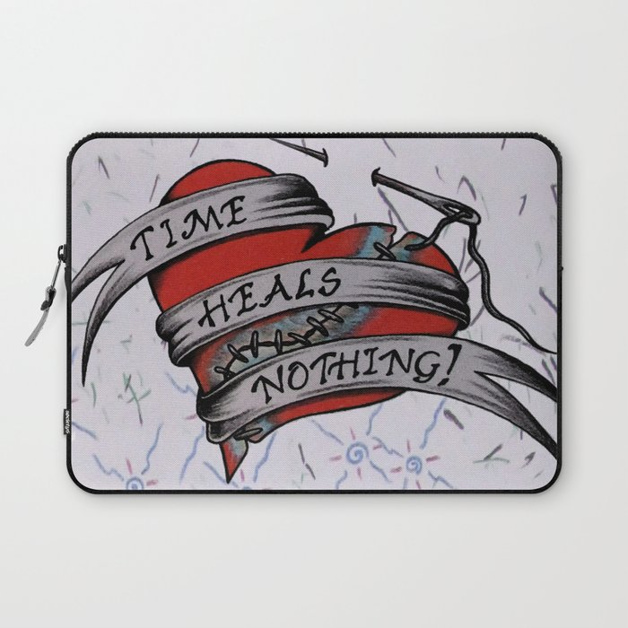 Time Heals Nothing! Laptop Sleeve