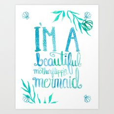Motherflipp'n Mermaid Art Print
