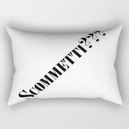 Scommetti??? Rectangular Pillow
