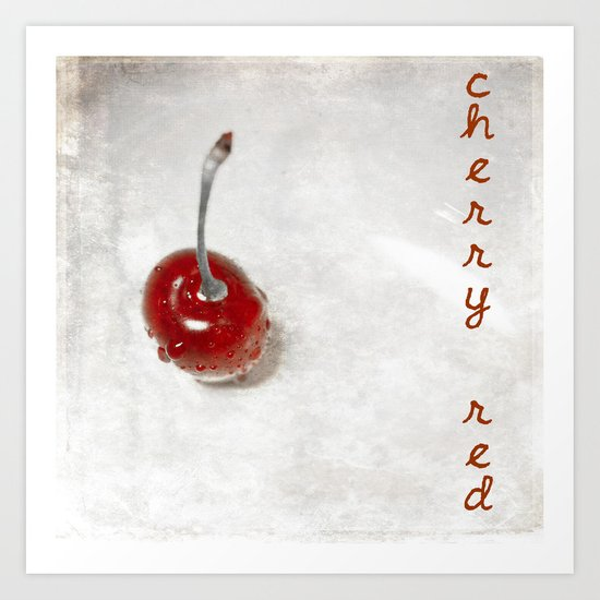Cherry Red Art Print