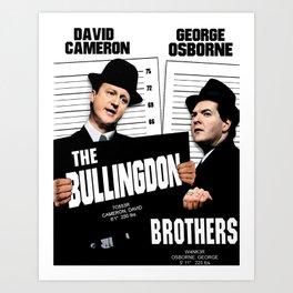 the Bullingdon Brothers Art Print
