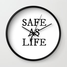 Safe As Life Wall Clock