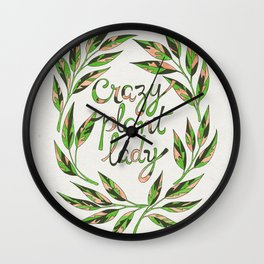 Crazy Plant Lady Wall Clock