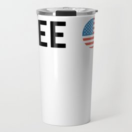 Proudly free Design Travel Mug