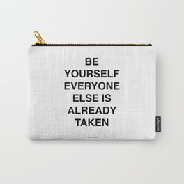 quote | be yourself Carry-All Pouch