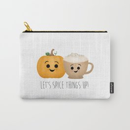 Let's Spice Things Up! Carry-All Pouch
