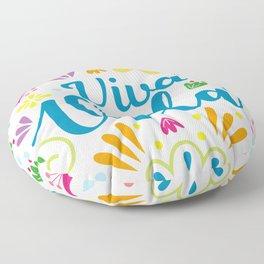 Viva la Vida Colorful Joyful Floor Pillow