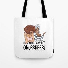 Okurrr Tote Bag