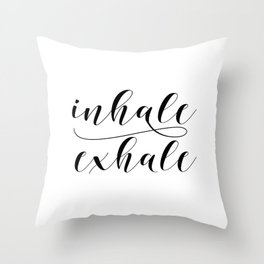 Inhale Exhale print, Black and white print, Gift For Her, Typography Print, Office Wall Art, Minimal Throw Pillow