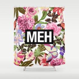 MEH Shower Curtain