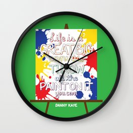 Life is a great big canvas Wall Clock