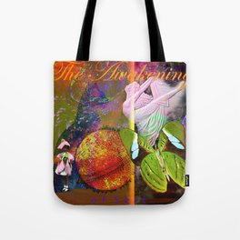 The Awakening of Self Tote Bag