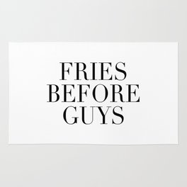 Fries before guys Rug