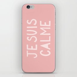 JE SUIS CALME (I Am Calm) Hand Lettering iPhone Skin