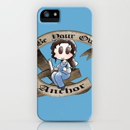 Be Your Own Anchor iPhone Case