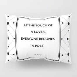 Plato - Touch of a Lover Pillow Sham