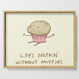Life's Nothin' Without Muffins Serving Tray