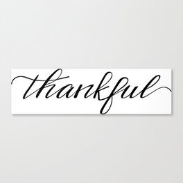 Thankful Calligraphy Canvas Print