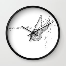 I open at the close Wall Clock