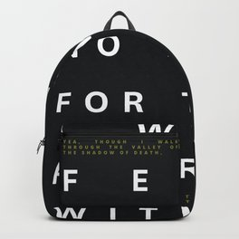 Psalm 23:4 Typography Quote Backpack