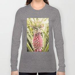 Pink Pineapple Aloha! Long Sleeve T-shirt