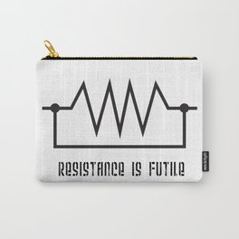 Resistance is futile Carry-All Pouch