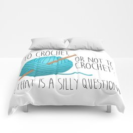 To Crochet Or Not To Crochet? (That Is A Silly Question)     Blue Comforters
