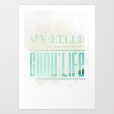 GoodLife Art Print