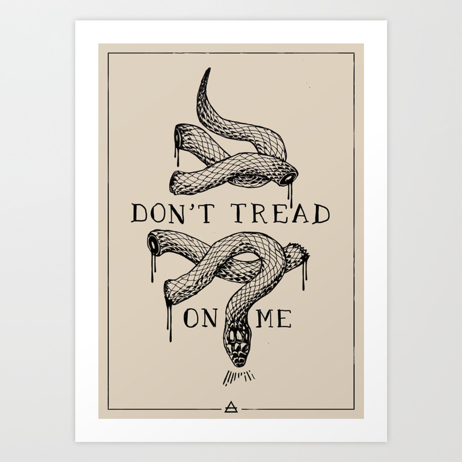 Don T Tread On Me Art Print By Filipealtino Society6