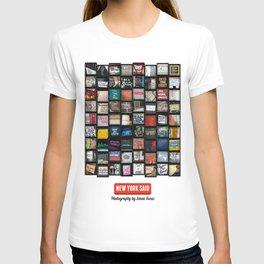 New York Said  T-shirt