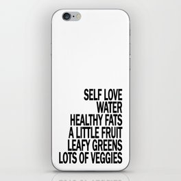 Self Love - Eat Healthy Food - Take Care of Yourself! iPhone Skin