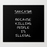 sarcasm Canvas Prints featuring Sarcasm by Alina Maria