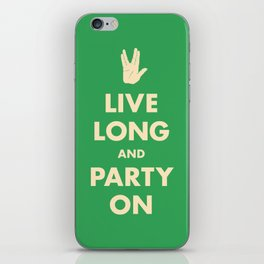 live Long and Party On (Green) iPhone Skin